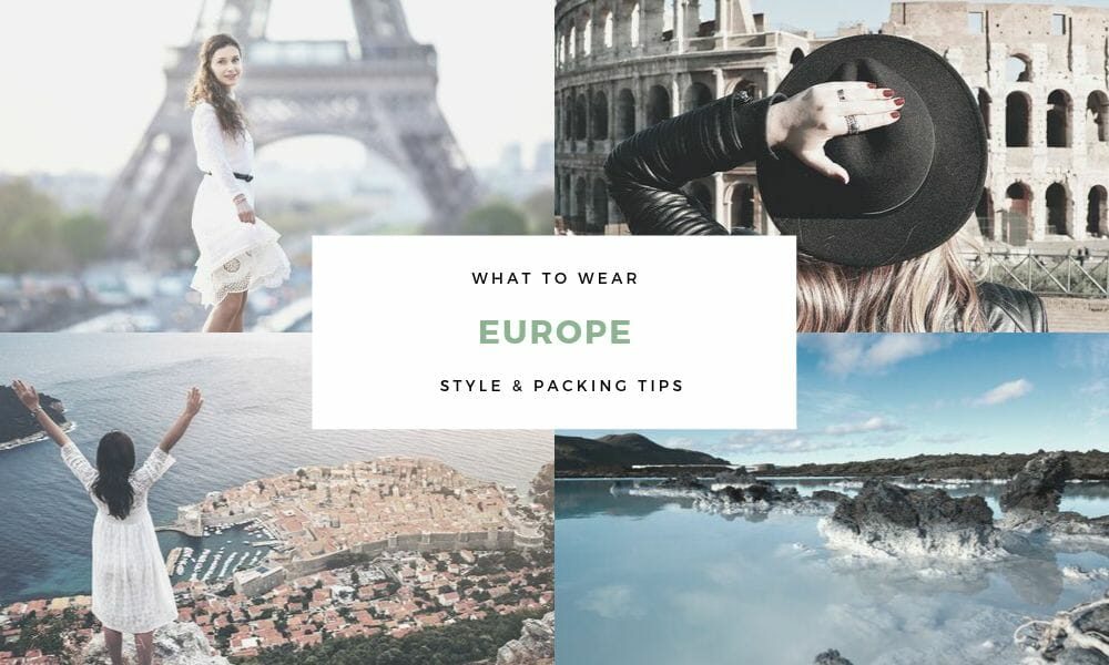 What to wear on vacation to Europe